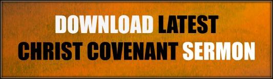 Christ Covenant Sermon