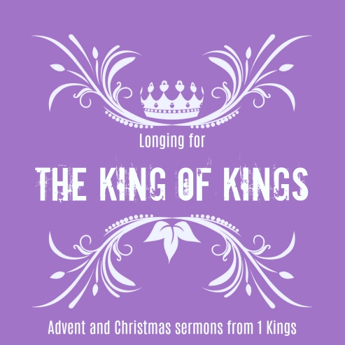 1 Kings Advent
